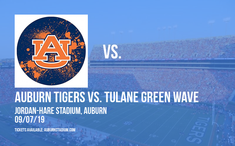 Auburn Tigers vs. Tulane Green Wave at Jordan-Hare Stadium