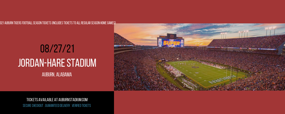 2021 Auburn Tigers Football Season Tickets (Includes Tickets To All Regular Season Home Games) at Jordan-Hare Stadium